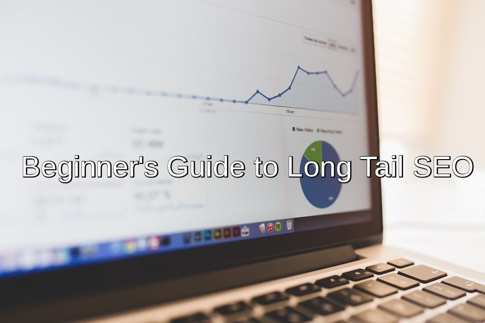 beginners guide to long tail seo